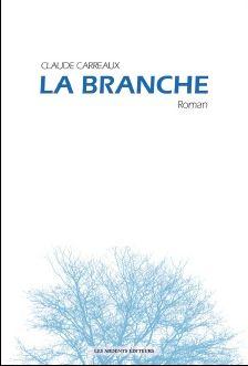 La Branche par Claude Carreaux