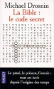 La Bible code secret par Drosnin