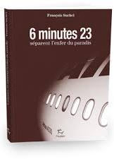 6 minutes 23 secondes s�parent l'enfer du paradis