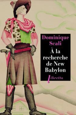 A la recherche de New Babylon par Scali