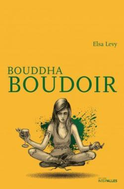Bouddha Boudoir par Levy