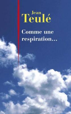 jean teulé : comme une respiration... (2016)