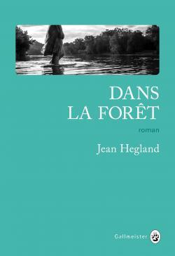 """Résultat de recherche d'images pour """"dans la foret jean hegland"""""""