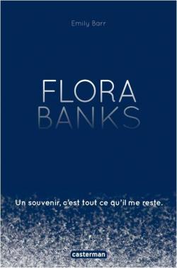 Flora Banks d'Emily Barr CVT_Flora-Banks_5752