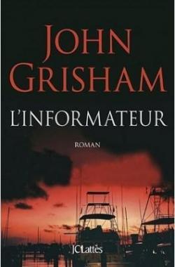 L'Informateur par Grisham