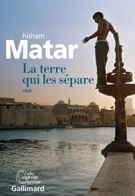 La terre qui les sépare Hisham Matar