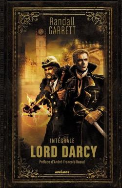 Lord Darcy : Intégrale par Randall Garrett