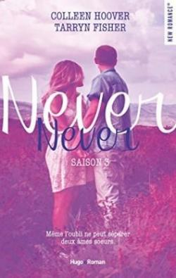 Never Never, tome 3 par Hoover