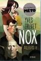 Nox, Tome 2 : Ailleurs ? par Syros