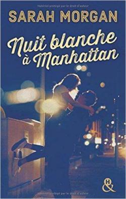 Nuit blanche à Manhattan (Coup de foudre à Manhattan t. 1) par Morgan