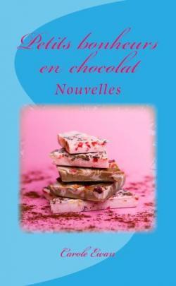 Petits bonheurs en chocolat par Ewan