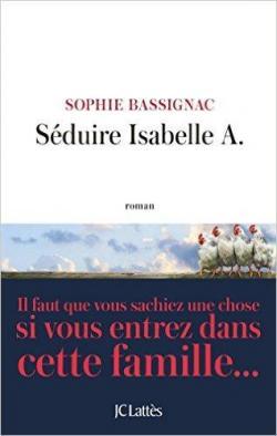 Séduire Isabelle A. par Bassignac