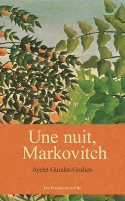 Une nuit, Markovitch par Gundar-Goshen
