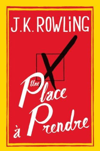 Une place à prendre par J.K. Rowling