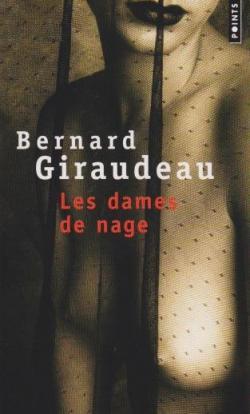 Les dames de nage par Bernard Giraudeau