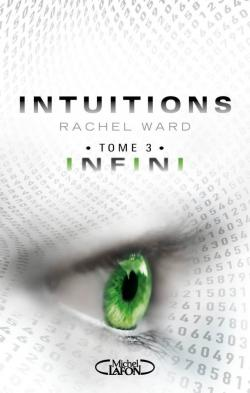 Intuitions, Tome 3 : Infini par Ward