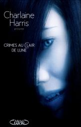Crimes au clair de lune par Harris