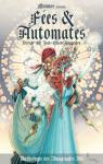 F�es & Automates - Anthologie des Imaginales 2016 par Bordage