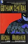 Gotham Central Book 3: On the Freak Beat par Rucka