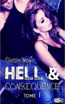 Hell & Consequence, tome 1