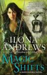 Kate Daniels, tome 8 : Magic Shifts par Andrews
