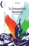 La Somnambule funambule par Milan