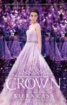 La sélection, tome 5 : La couronne par Kiera Cass