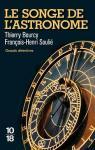Le Songe de l\'Astronome par Thierry Bourcy