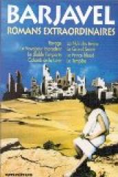 Romans extraordinaires par René Barjavel