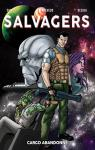 Salvagers, tome 1 : Cargo abandonn�