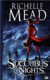 Georgina Kincaid, tome 2 : Succubus Night par Richelle Mead