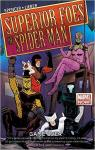 The Superior Foes of Spider-Man, tome 3 : Game Over par Spencer