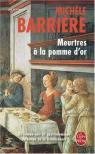 Meurtres à la pomme d\'or par Michèle Barrière