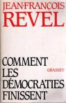 Comment les d�mocraties finissent par Revel