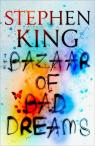 The Bazaar of Bad Dreams par King