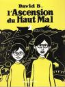 L'Ascension du Haut Mal, tome 2 par B.