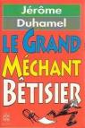 Le grand m�chant b�tisier par Duhamel