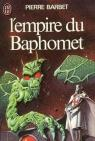 L'Empire du Baphomet par Barbet