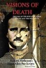 Visions of Death, Richard Matheson's Edgar Allan Poe Scripts, Volume One (SIGNED LIMITED EDITION) par Matheson