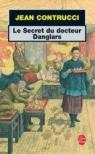 Le secret du docteur Danglars par Contrucci