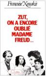 Zut, on a encore oubli� madame Freud par Xenakis