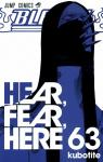Bleach, tome 63 : Hear, Fear, Here par Kubo