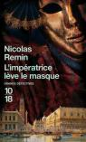 L'imp�ratrice l�ve le masque par Remin