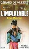L'Implacable, tome 48 : P�tro-massacre par Murphy