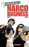 Insiders, saison 2, tome 1 : Narco business par Bartoll