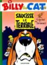 Billy the Cat, tome 4 : Saucisse le terrible par Colman