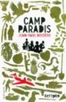 Camp Paradis par Nozi�re