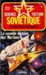 La Seconde invasion des Martiens par Strougatski
