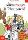 Les contes rouges du chat perch� par Aym�