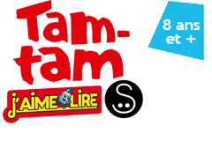 Tam-Tam  - Roman J'aime Lire (7-11 ans)